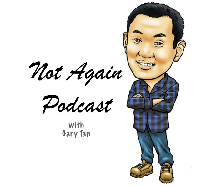 Not Again Podcast
